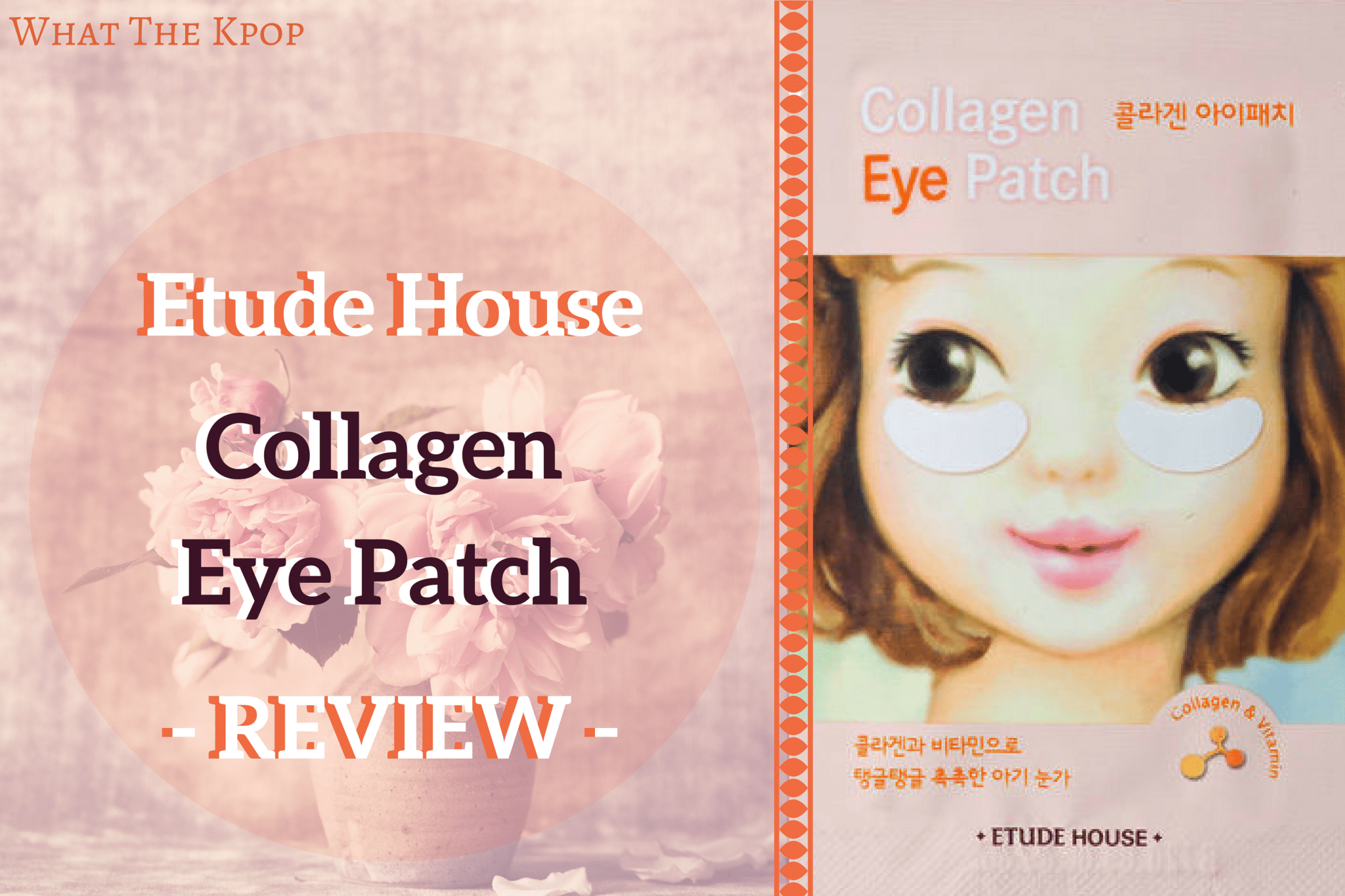 WTK REVIEW: Etude House Collagen Eye Patch