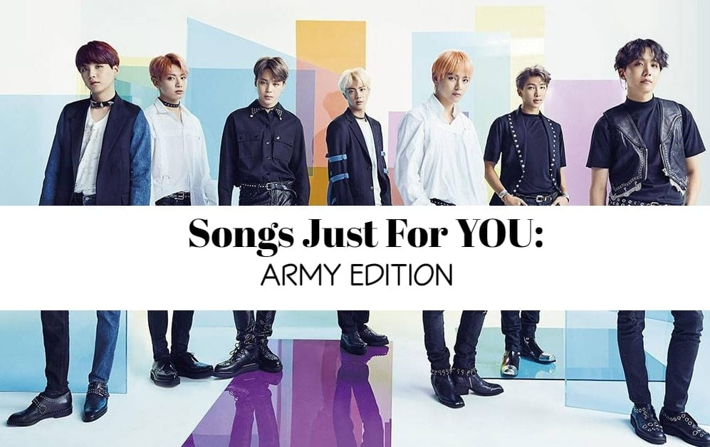 Songs Just For YOU: ARMY Edition