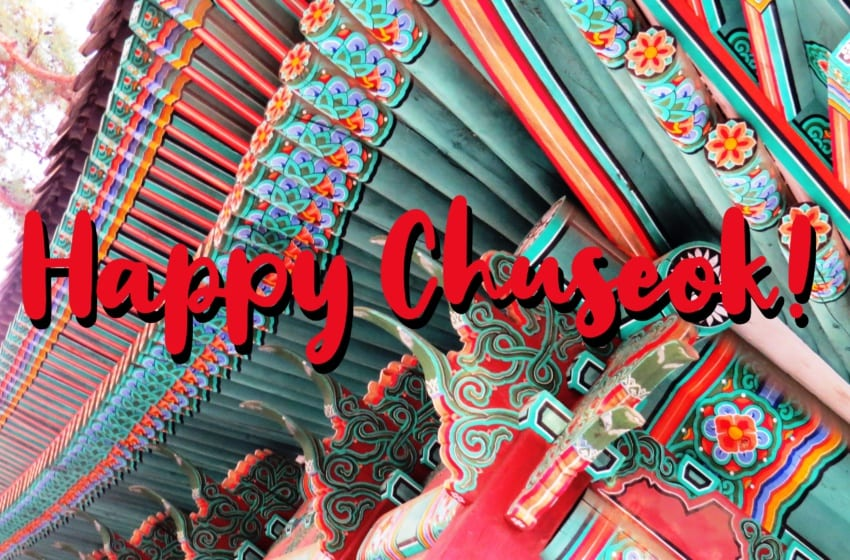 Fun Facts And Information About Korea's Chuseok Holiday